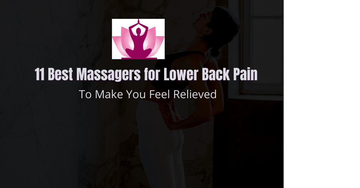 Best-massagers-for-lower-back-pain