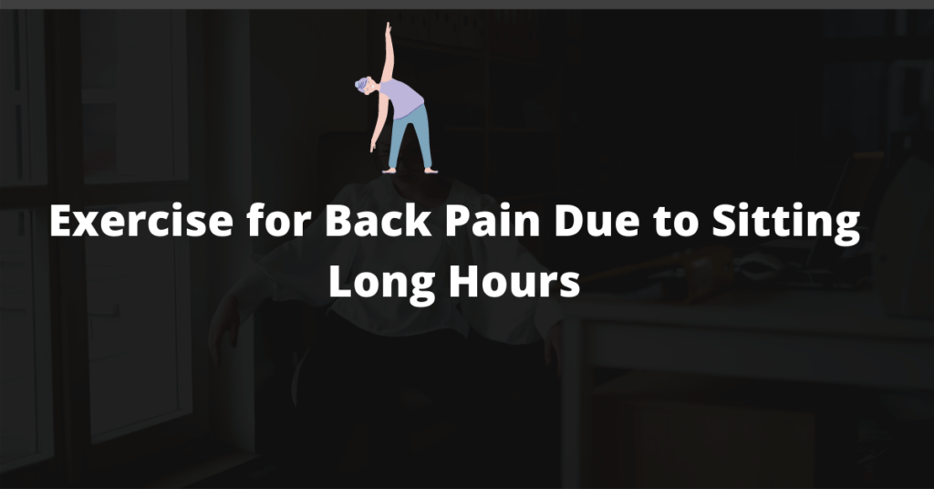Exercise-for-back-pain-due-to-sitting-long-hours