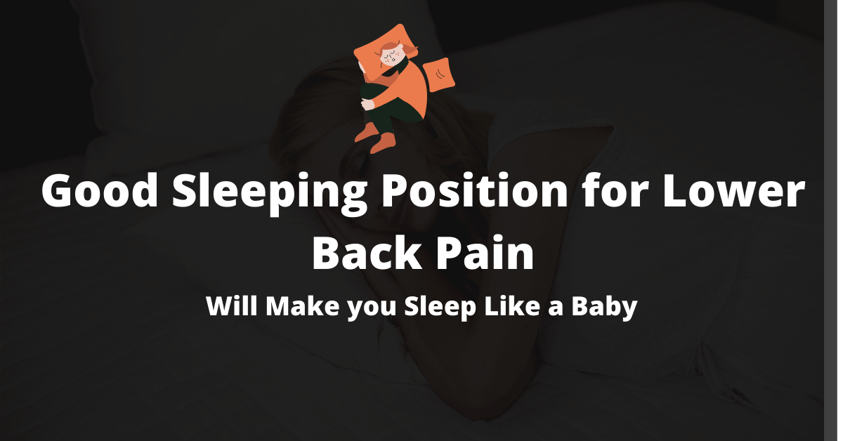 Good-Sleeping-Position-for-Lower-Back-Pain